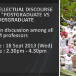 "INTELLECTUAL DISCOURSE (2) – ""POSTGRADUATE VS UNDERGRADUATE"