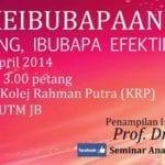 Seminar Keibubapaan 'Anak Cemerlang Ibubapa Efektif'