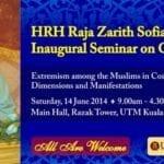 HRH Raja Zarith Sofiah Inaugural Seminar on Global Issues