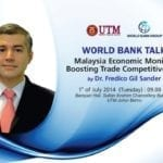 World Bank Talk : Malaysia Economic Monitor- Boosting Trade Competitiveness