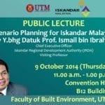 Public Lecture : Scenario Planning for Iskandar Malaysia