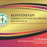 Konvensyen Kumpulan Inovatif Dan Kreatif (KIK) Kali Ke 10 UTM