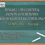 Bengkal Lab Cluster Dan Jalinan Utm Bersama Sekolah Kluster Kecemerlangan