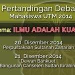 Pertandingan Debat Mahasiswa UTM 2014