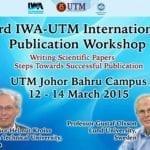 The 3rd IWA-UTM International Publication Workshop