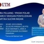 Bicara Peluang YPASM Polar Research Yayasan Penyelidikan Antartika Sultan Mizan