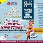 "Pameran ""Fun With Techno Science"" Mengispirasi Minda & Kreativiti Anda"