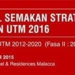 Bengkel Semakan Strategik Sasaran UTM 2016