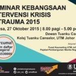 Seminar Kebangsaan Krisis & Trauma 2015