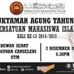 Muktamar Agung Tahunan Kali Ke-13 Persatuan Mahasiswa Islam UTM.