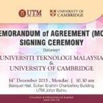 Memorandum of Agreement (MOA) Signing Ceremony between Universiti Teknologi Malaysia and University of Cambridge