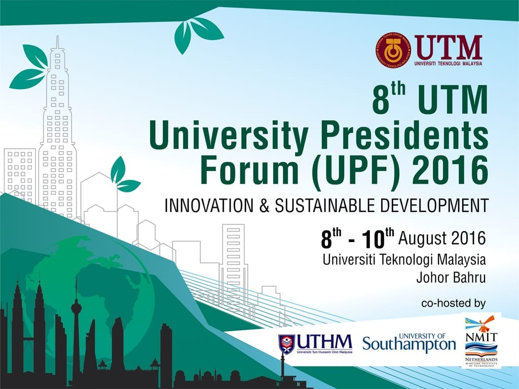 8th UTM University Presidents Forum (UPF) 2016