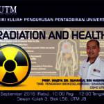 """SKPPU: Keselamatan Dan Kesihatan Pekerjaan """"Radiation & Health"""""""