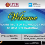 Official Visit from Osaka Institute of Technology to UTM Johor Bahru