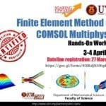 Finite Element Method and Comsol Multiphysics Hands-On Workshop