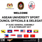 Welcome Asean University Sport Council Officials & delegate