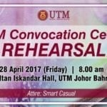 58th UTM Convocation Ceremony Rehearsal