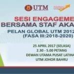 Sesi Engagement Bersama Staf Akademik bagi Pelan Global UTM 2012-2020