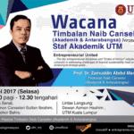 Wacana Timbalan Naib Canselor bersama Staf Akademik UTM