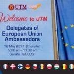 Welcome to UTM, Delegates of European Union Ambassadors