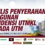 Majlis Penyerahan Bangunan Residensi UTMKL kepada UTM