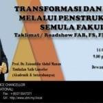 Program/Taklimat Transformasi dan Sinergi melalui Penstrukturan Semula Fakulti