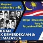 Pameran Jejak Kemerdekaan & Hari Malaysia