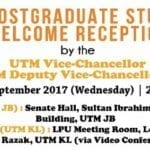 New Postgraduate Students Welcome Reception by UTM Vice-Chancellor and Deputy Vice-Chancellor (Academic & International)