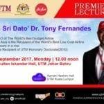 Premier Lecture by Tan Sri Dato' Dr. Tony Fernandes