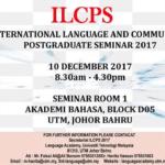 1st International Language and Communication Postgraduate Seminar 2017 (ILCPS)