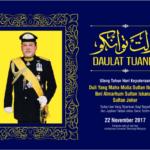 Ulang Tahun Hari Keputeraan Duli Yang Maha Mulia Sultan Johor