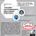 "Special Course on ""Teaching Electromagnetic field Theory Effectively"""