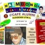 Maembongs Belanja Makang @ Cafe ALUMNI