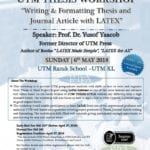 One Day Workshop on: UTM LATEX for Thesis and Journal Paper