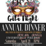 MASQUERADE GALA NIGHT – Annual Dinner organized by Persatuan Mahasiswa Pendidikan