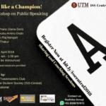 Speak like a Champions : A Workshop on Public Speaking