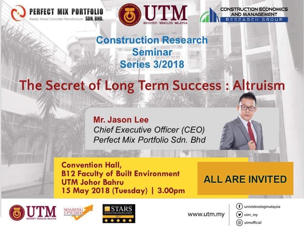 "Construction Research Seminar ""The Secret of Long Term Success : Altruism"""