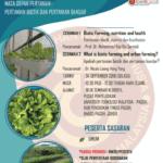 """SEMINAR DAN BENGKEL """"THE FUTURE OF AGRICULTURE : BIOTIC FARMING AND URBAN FARMING"""