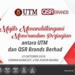 Majlis Menandatangani Memorandum Perjanjian antara Universiti Teknologi Malaysia (UTM) dan QSR Brand Berhad