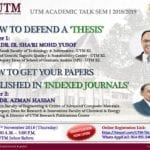 UTM ACADEMIC TALK SEM I 2018/2019