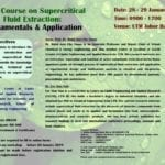 Workshop on Supercritical Fluid Extraction: Fundamental & Application