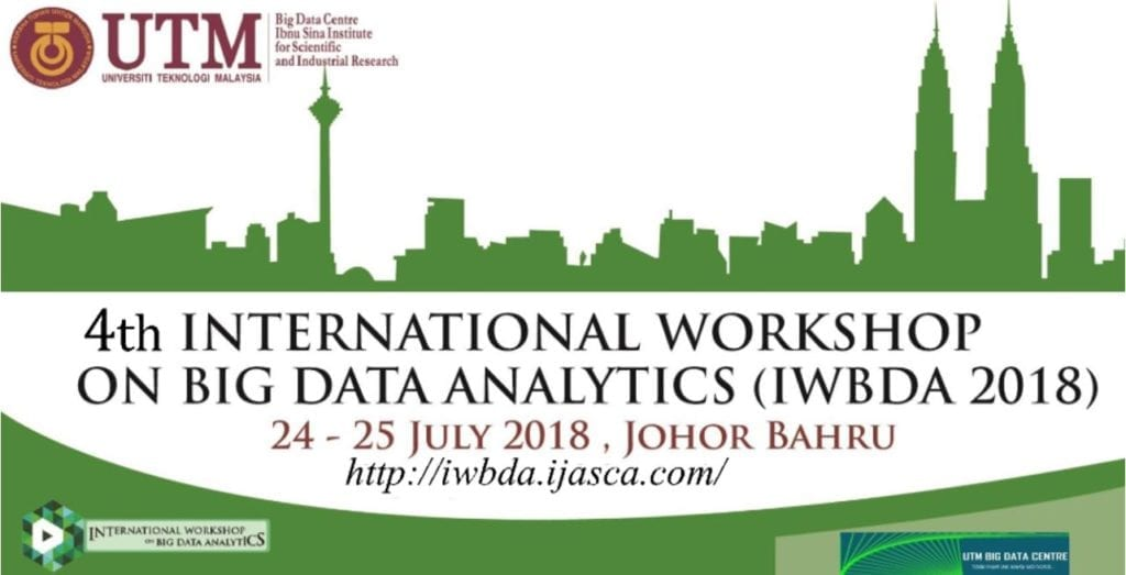 4th International Workshop on Big Data Analytics (IWBDA 2018)